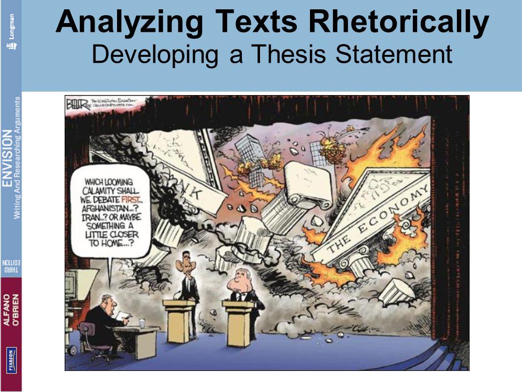 Analyzing Texts Rhetorically Developing a Thesis Statement