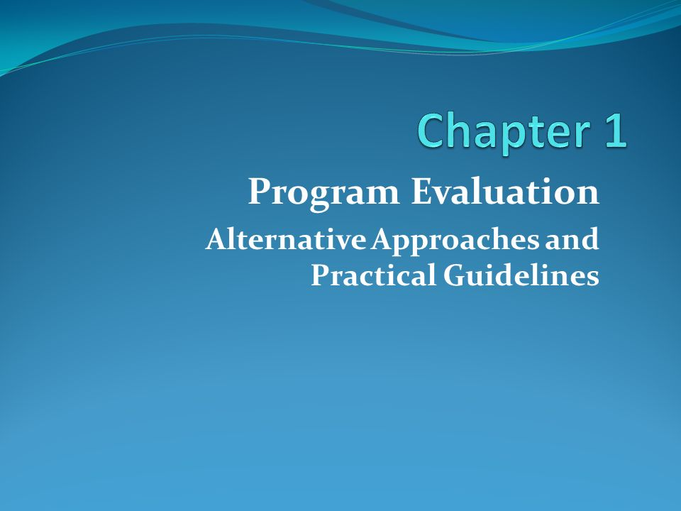 Question 1 What is Evaluation.