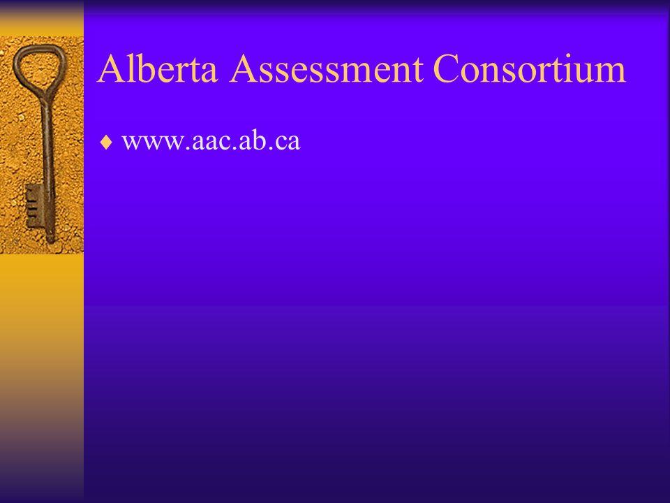 Alberta Assessment Consortium www.aac.ab.ca