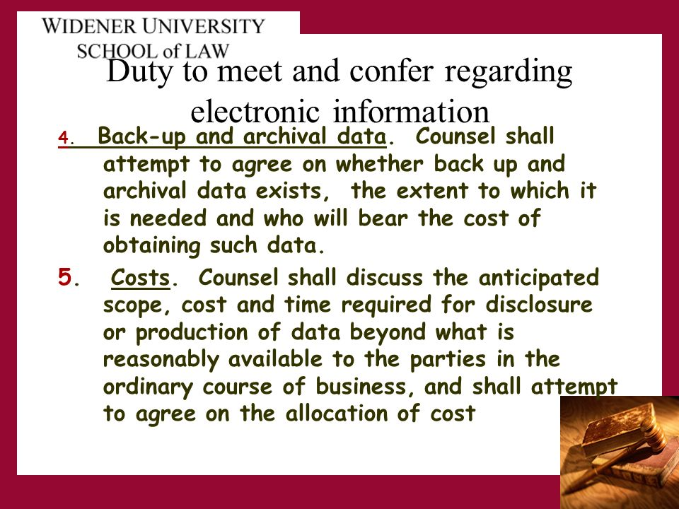 Duty to meet and confer regarding electronic information 4.