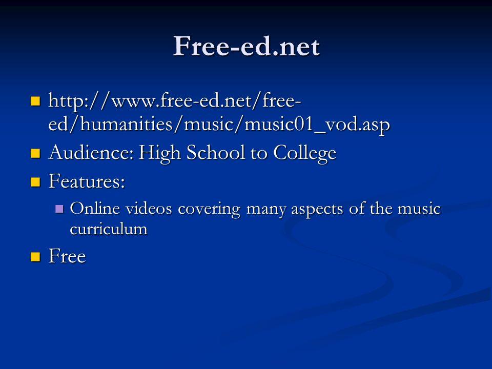 Free-ed.net http://www.free-ed.net/free- ed/humanities/music/music01_vod.asp http://www.free-ed.net/free- ed/humanities/music/music01_vod.asp Audience