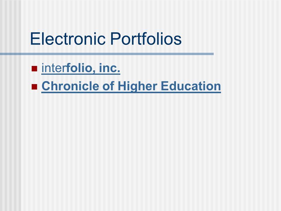 Electronic Portfolios interfolio, inc. interfolio, inc. Chronicle of Higher Education