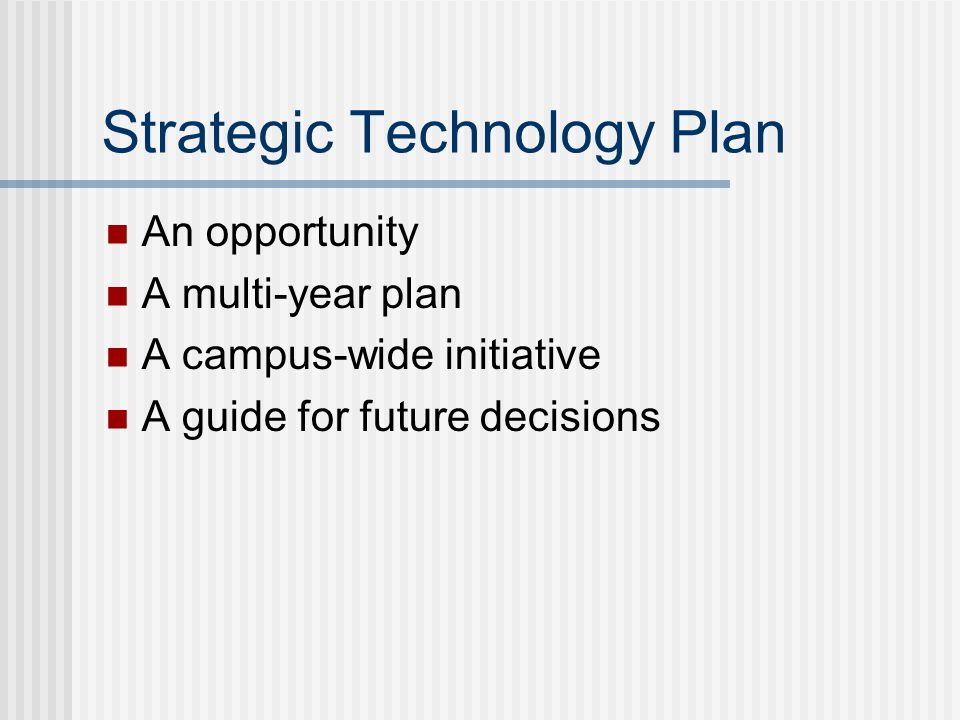 STP Goals To create an understanding of higher education and technology directions To gain an understanding of strategic goals and initiatives of the College To create a mission, vision, and principles for how technology will support strategic goals To deliver a Strategic Technology Plan
