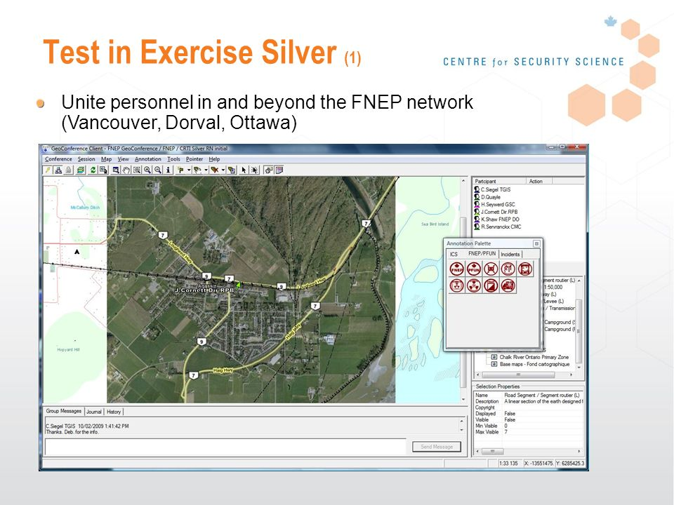 Test in Exercise Silver (1) Unite personnel in and beyond the FNEP network (Vancouver, Dorval, Ottawa)