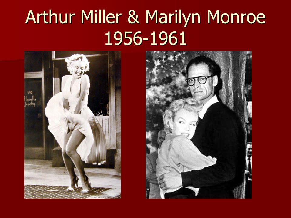 Arthur Miller & Marilyn Monroe 1956-1961