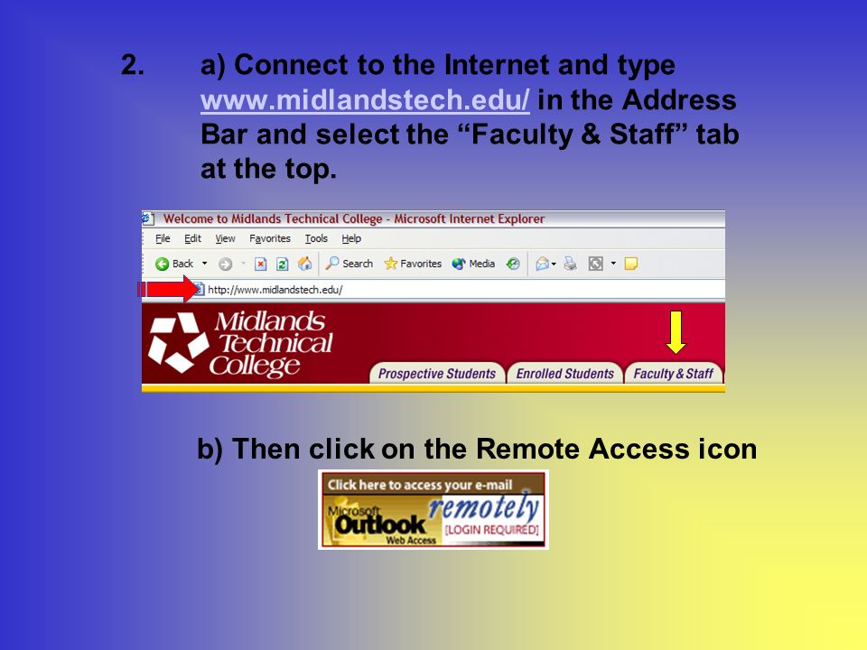 2.a) Connect to the Internet and type   in the Address Bar and select the Faculty & Staff tab at the top.