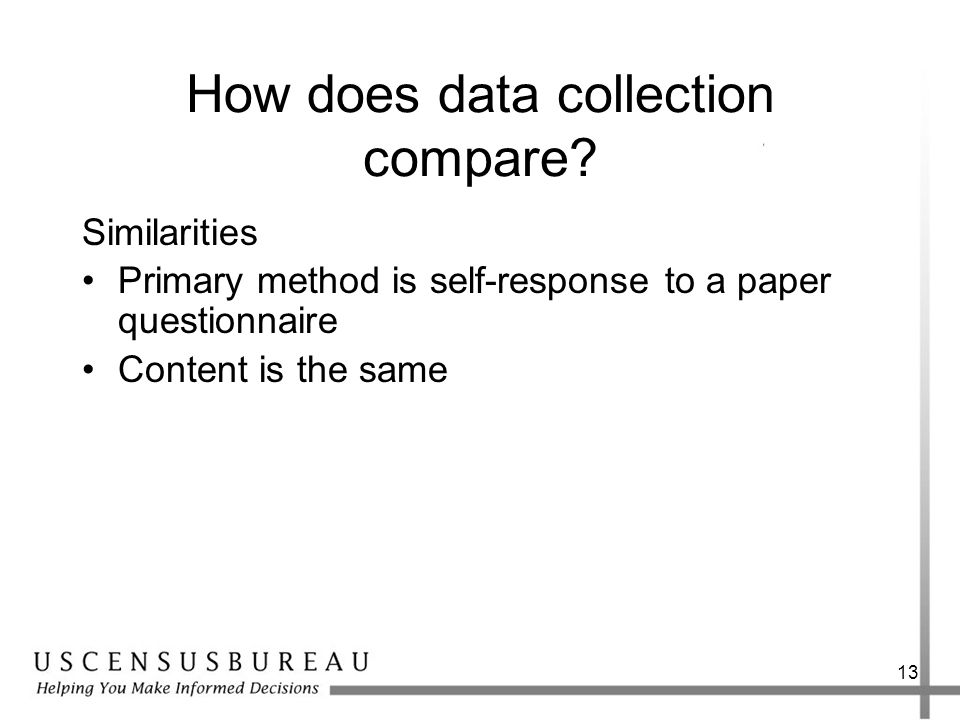 13 How does data collection compare.