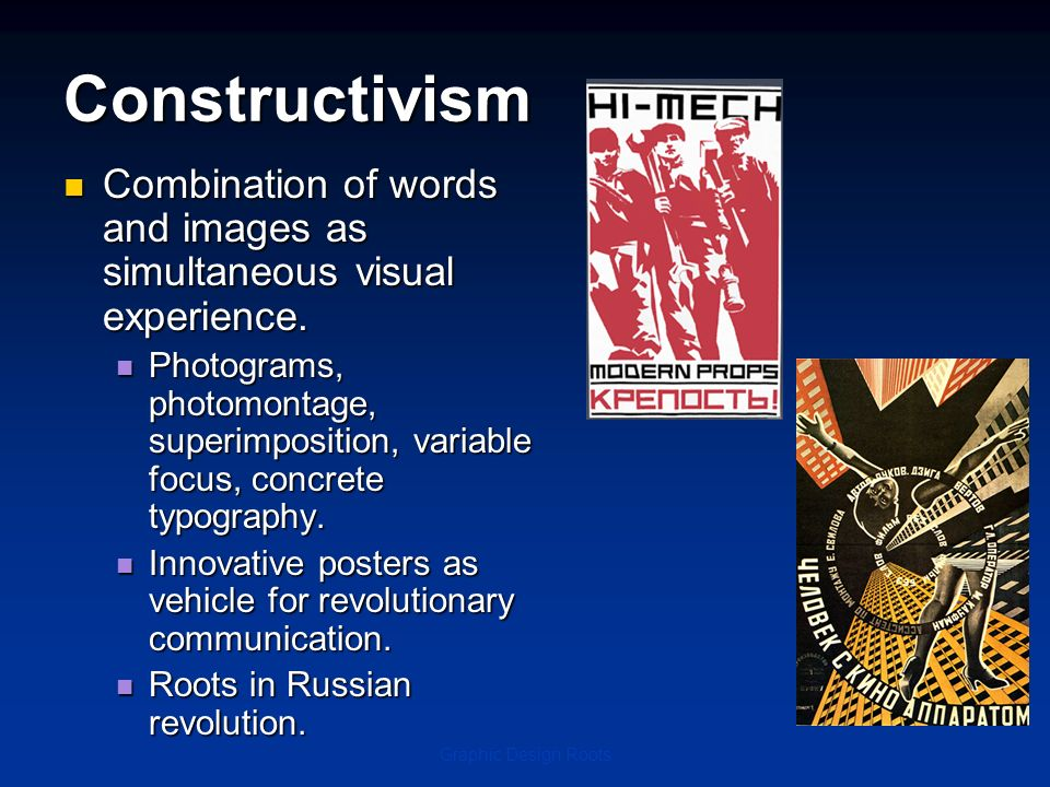 Graphic Design Roots Combination of words and images as simultaneous visual experience. Combination of words and images as simultaneous visual experie