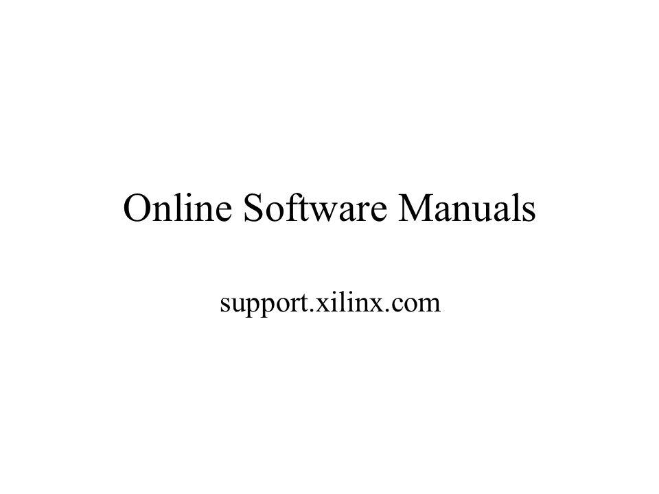 Online Software Manuals support.xilinx.com