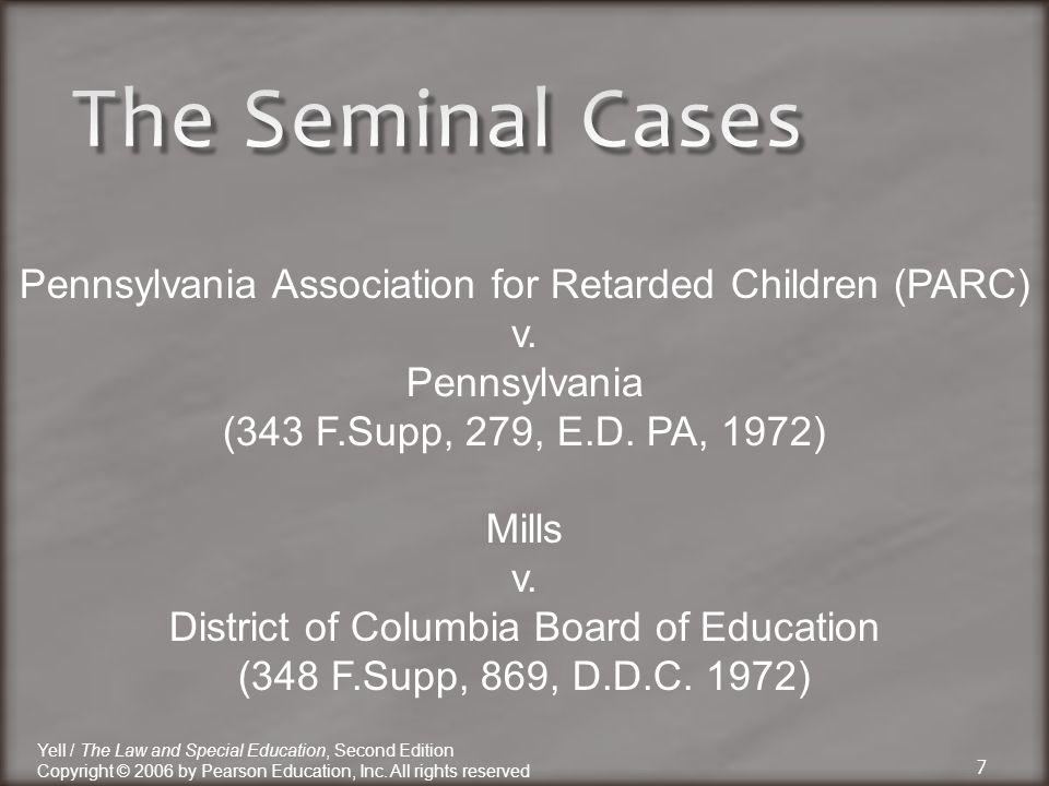 7 Pennsylvania Association for Retarded Children (PARC) v.