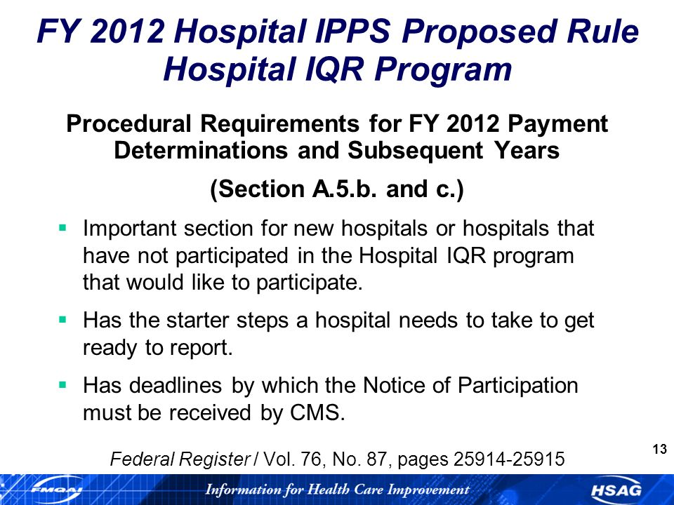 13 Procedural Requirements for FY 2012 Payment Determinations and Subsequent Years (Section A.5.b.