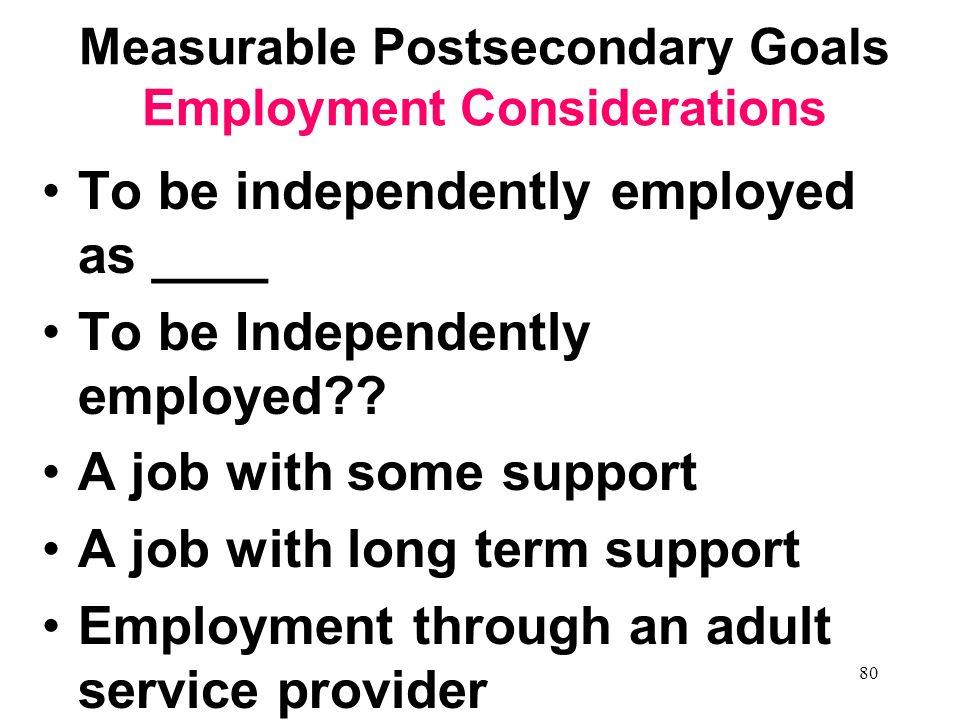 79 Lifelong Learners Measurable Postsecondary Goals Employment