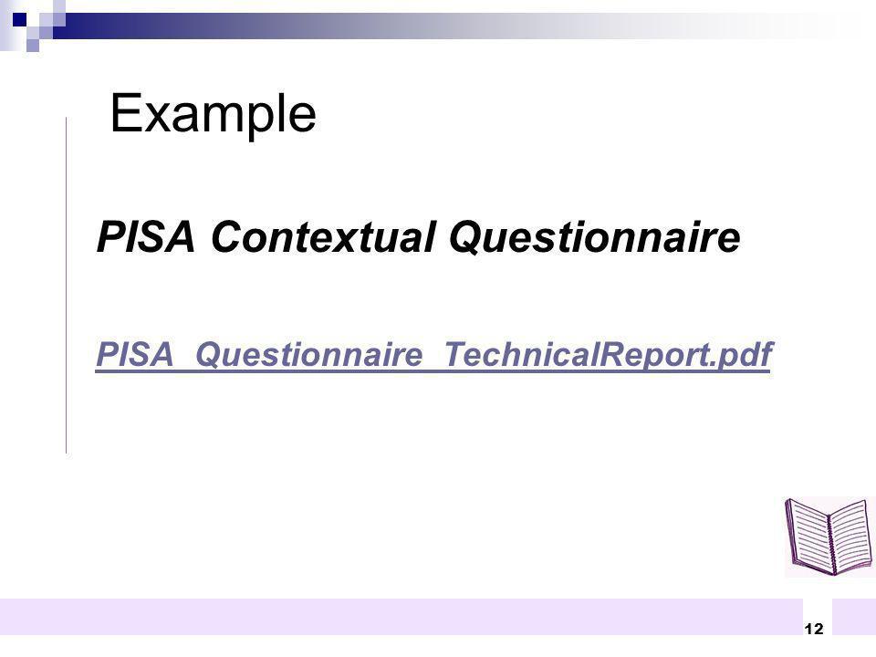 12 PISA Contextual Questionnaire PISA_Questionnaire_TechnicalReport.pdf Example