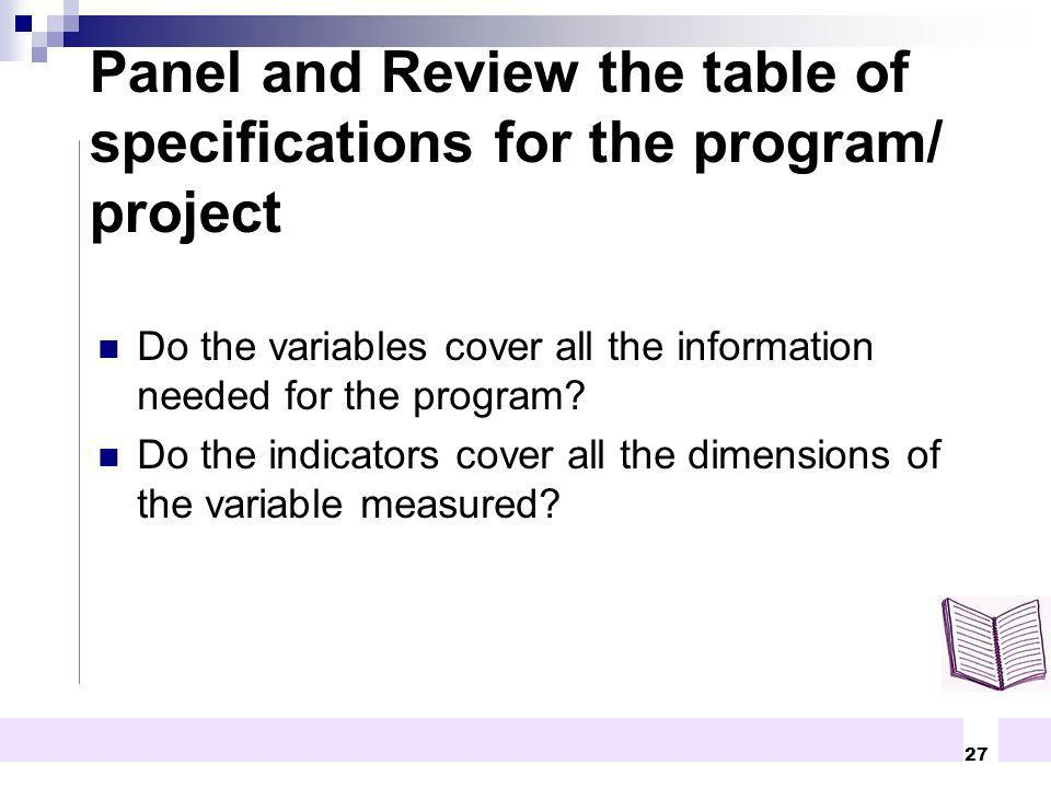 27 Do the variables cover all the information needed for the program? Do the indicators cover all the dimensions of the variable measured? Panel and R