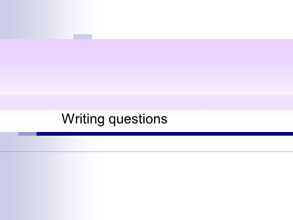 Writing questions