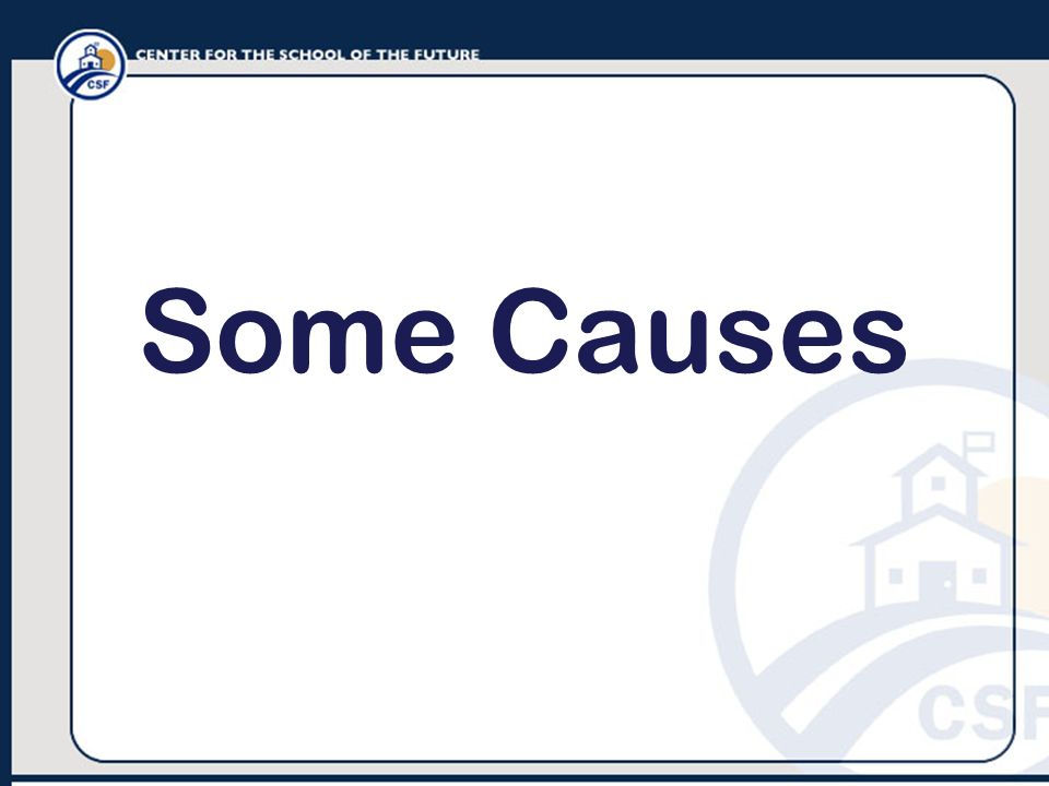 Some Causes