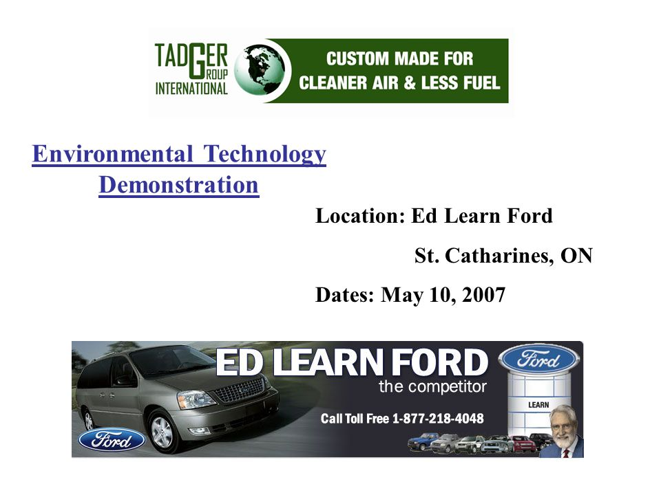 Environmental Technology Demonstration Location: Ed Learn Ford St.