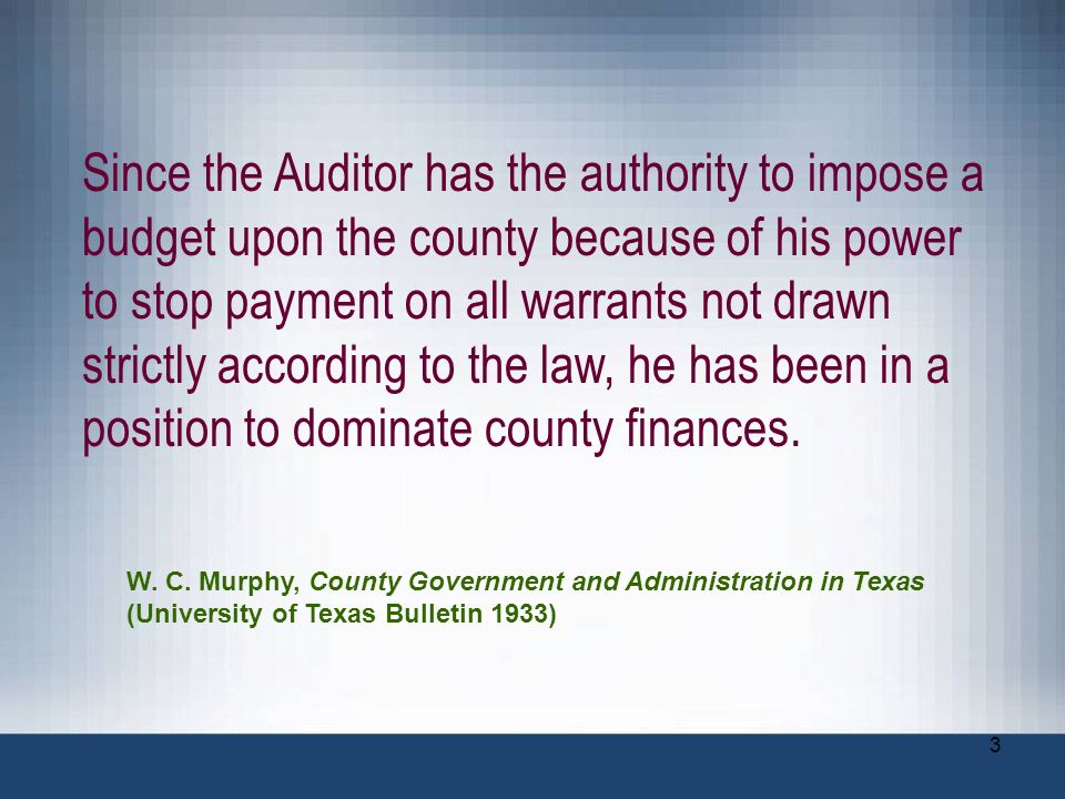 3 Since the Auditor has the authority to impose a budget upon the county because of his power to stop payment on all warrants not drawn strictly accor