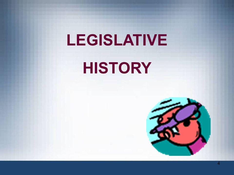 4 LEGISLATIVE HISTORY