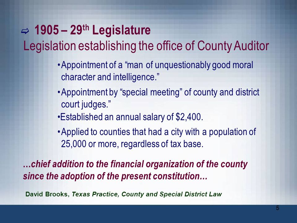 56 The nature of the position requires the county auditor to regularly face many challenges in the performance of his duties.