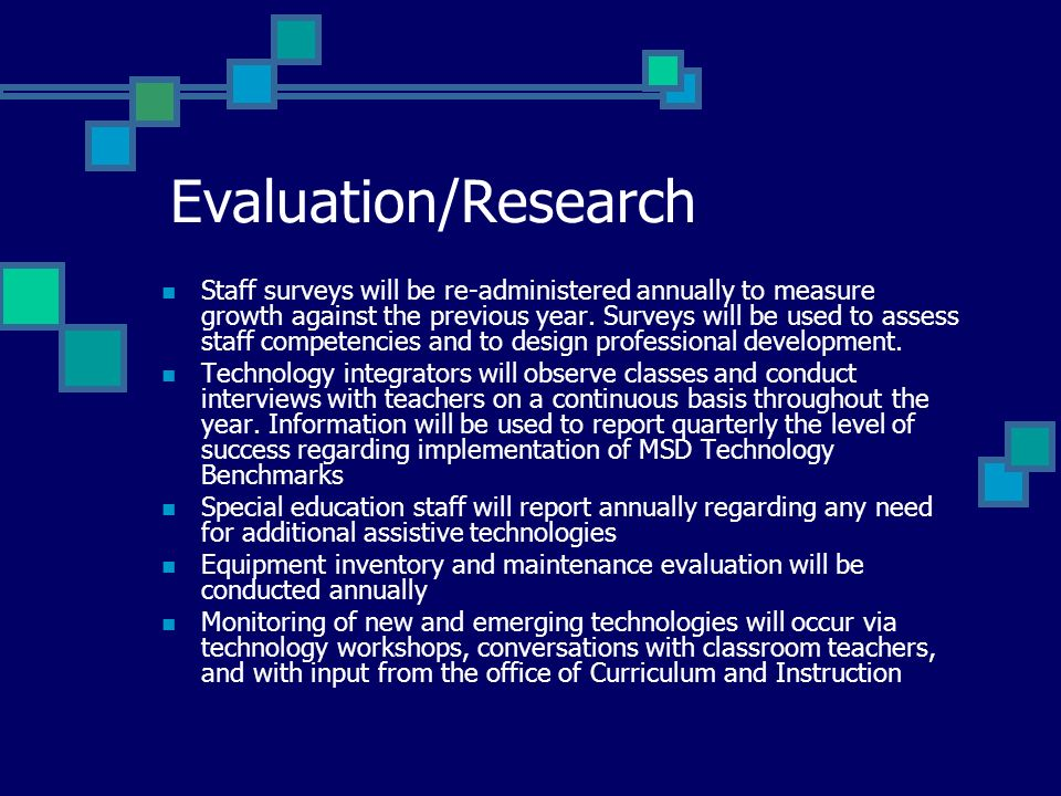 Evaluation/Research Staff surveys will be re-administered annually to measure growth against the previous year.