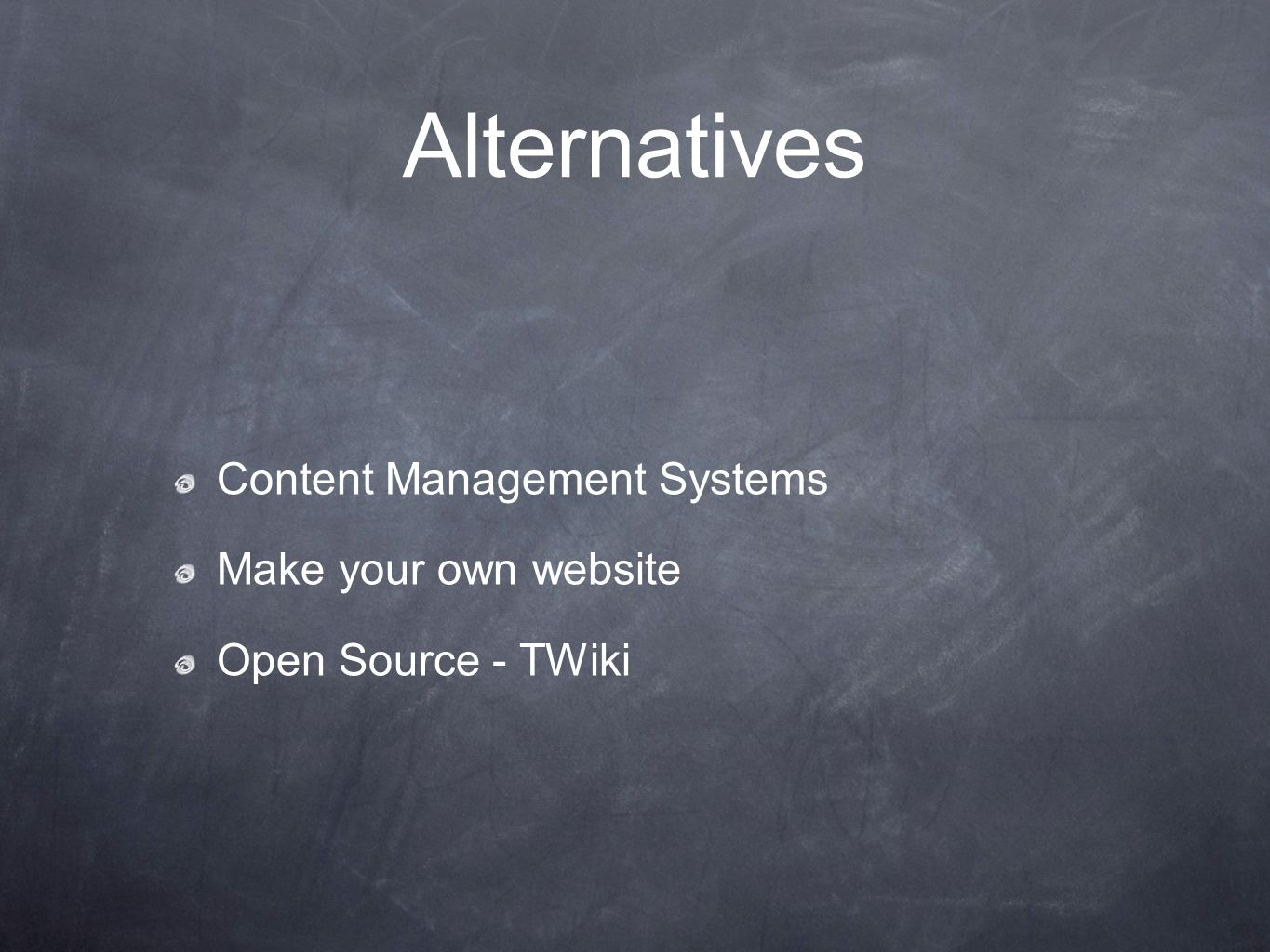 Alternatives Content Management Systems Make your own website Open Source - TWiki