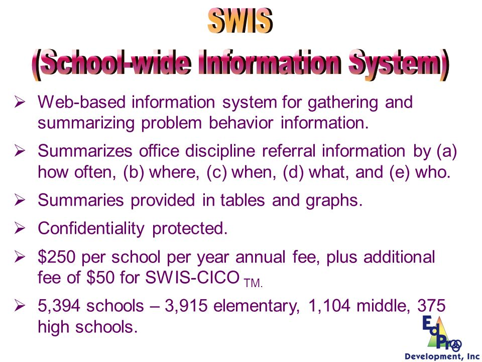 Web-based information system for gathering and summarizing problem behavior information. Summarizes office discipline referral information by (a) how