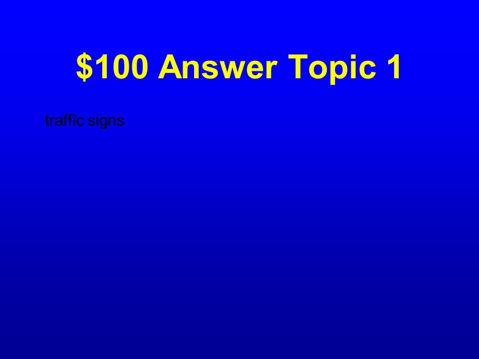 $100 Question Topic 1 What does the jobs of regulating, warning, and guiding?