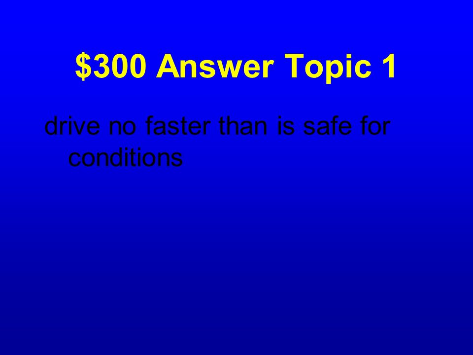 $300 Question Topic 1 What is the basic speed law?