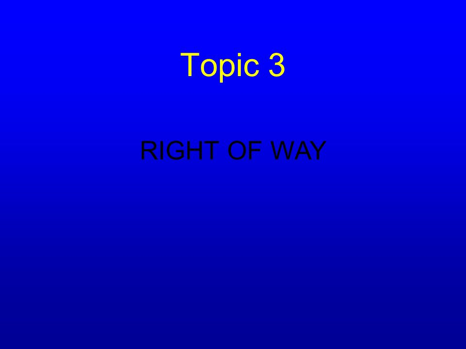 Topic 2 ROAD MARKINGS