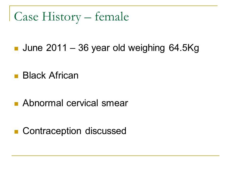 On examination Case study – female