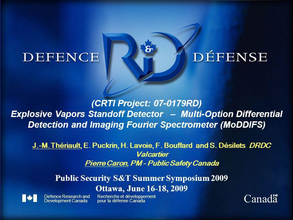 Defence Research and Development Canada Recherche et développement pour la défense Canada Canada (CRTI Project: 07-0179RD) Explosive Vapors Standoff D