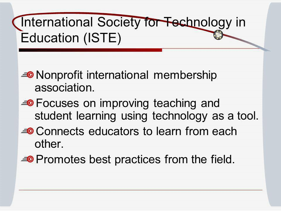 Nonprofit international membership association. Focuses on improving teaching and student learning using technology as a tool. Connects educators to l