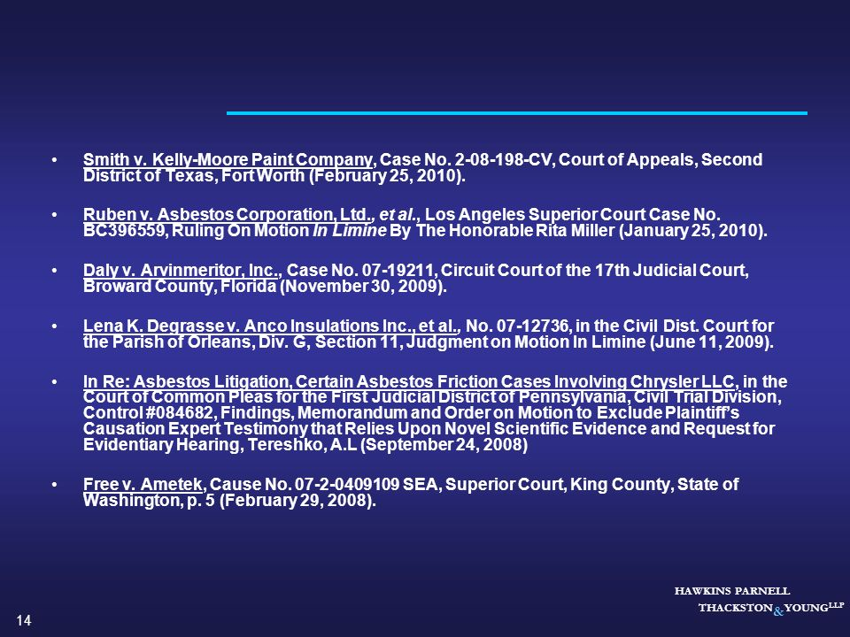 14 HAWKINS PARNELL THACKSTON & YOUNG LLP Smith v. Kelly-Moore Paint Company, Case No. 2-08-198-CV, Court of Appeals, Second District of Texas, Fort Wo