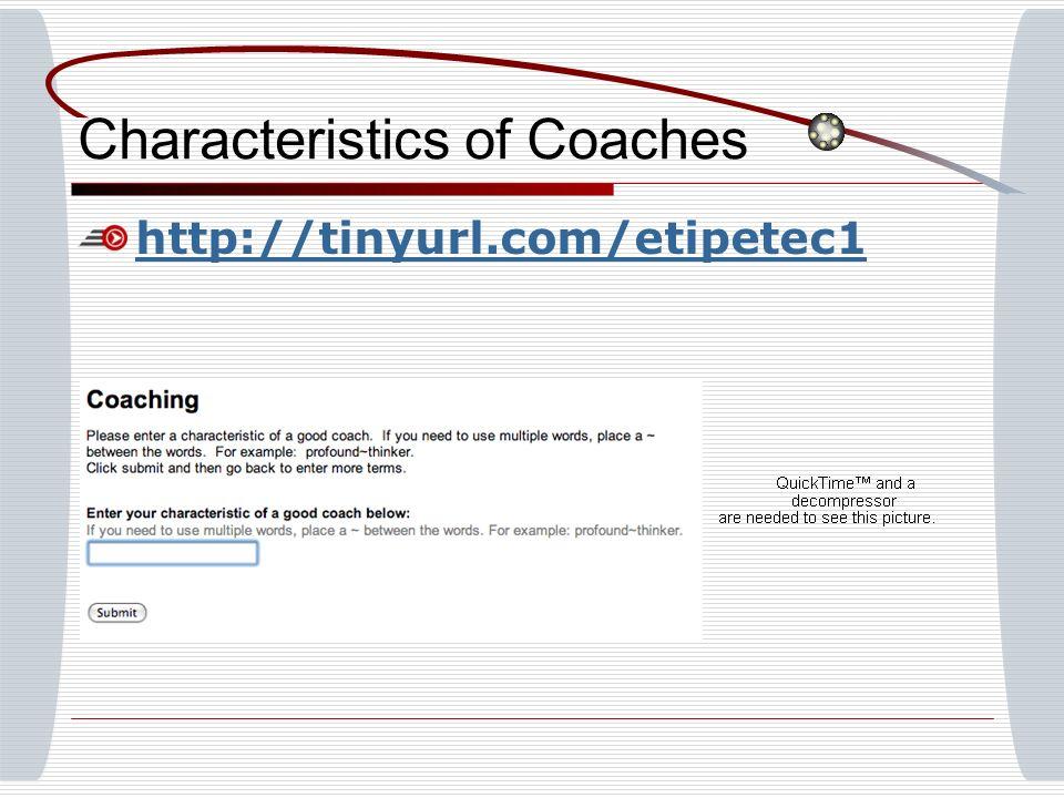 Characteristics of Coaches http://tinyurl.com/etipetec1