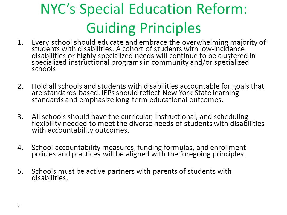 1.Every school should educate and embrace the overwhelming majority of students with disabilities.