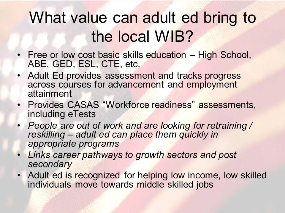 What value can adult ed bring to the local WIB.