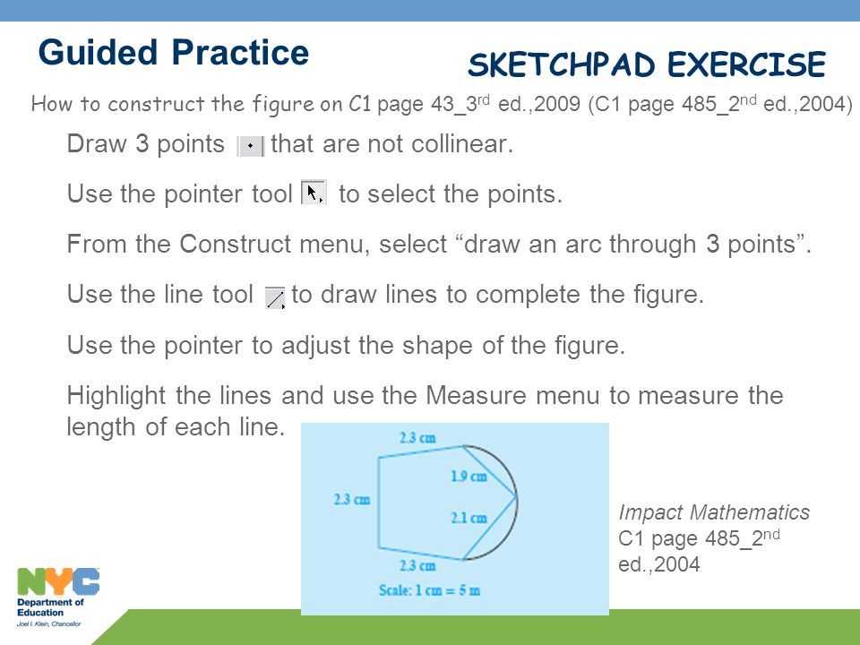 Guided Practice SKETCHPAD EXERCISE Draw 3 points that are not collinear.