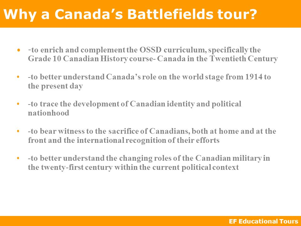 EF Educational Tours Why a Canadas Battlefields tour.