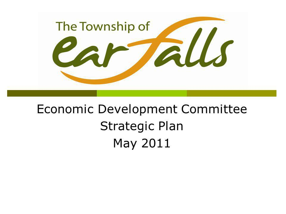 Purpose The EDC recognized the need to move forward with a set of clearly defined economic development goals; This Strategy is meant to give the EDC focus, define roles, and help them to move forward in a conscious manner; The Strategy is a foundation document and is designed to shift with changing priorities.