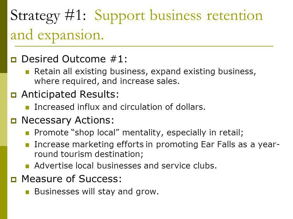 Strategy #1: Support business retention and expansion.