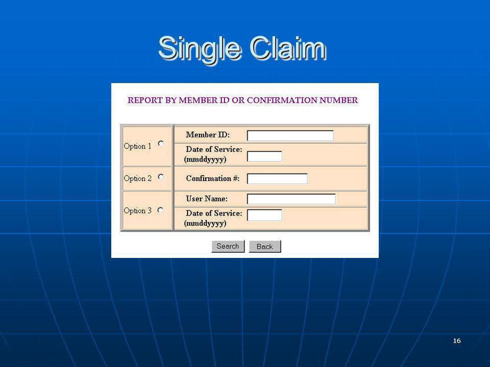 16 Single Claim