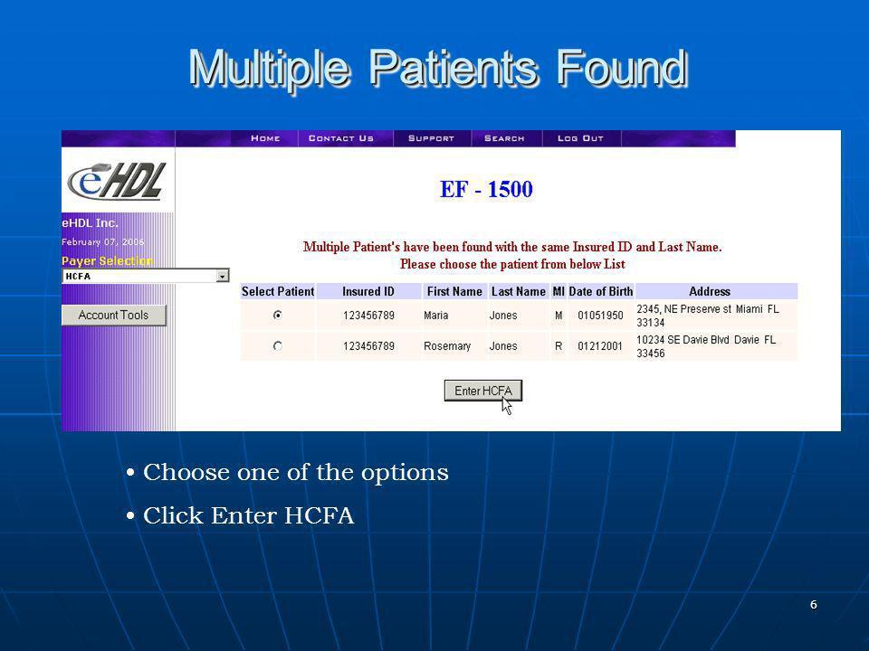 7 Sample EF – 1500 Screen Patient Data Pre Populated Tax ID to Populate Provider Data Add New or Modify Provider Data