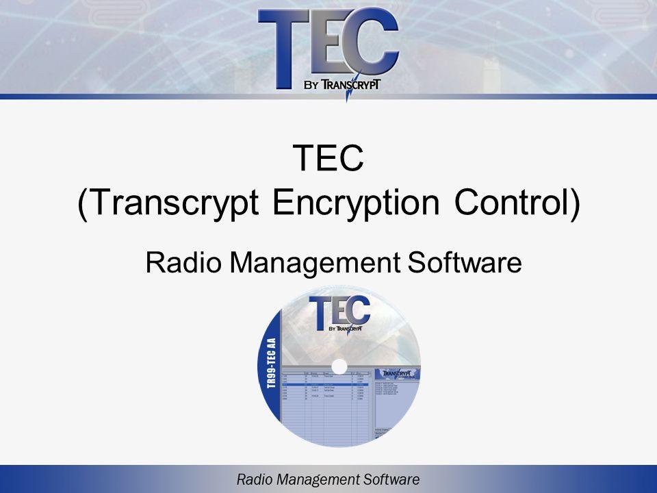 TEC (Transcrypt Encryption Control) Radio Management Software