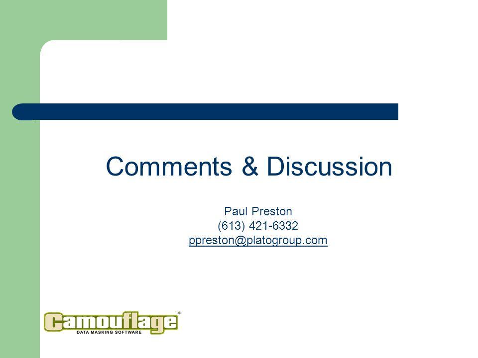 Comments & Discussion Paul Preston (613) 421-6332 ppreston@platogroup.com ppreston@platogroup.com
