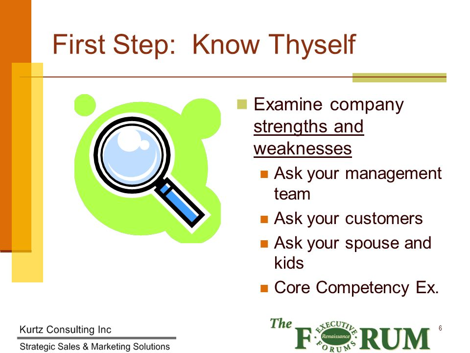 Kurtz Consulting Inc 7 Second Step: Know Thy Customer Find more customers Repeat business/ referrals from the customer Develop more products/ services to sell Benefits