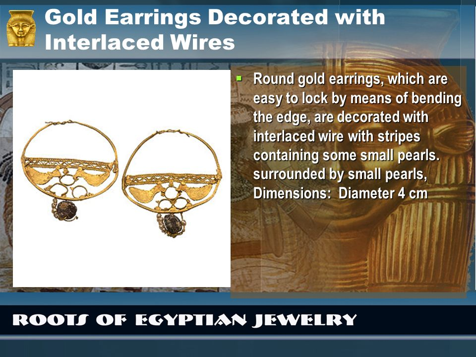 Gold Earrings Decorated with Interlaced Wires Round gold earrings, which are easy to lock by means of bending the edge, are decorated with interlaced