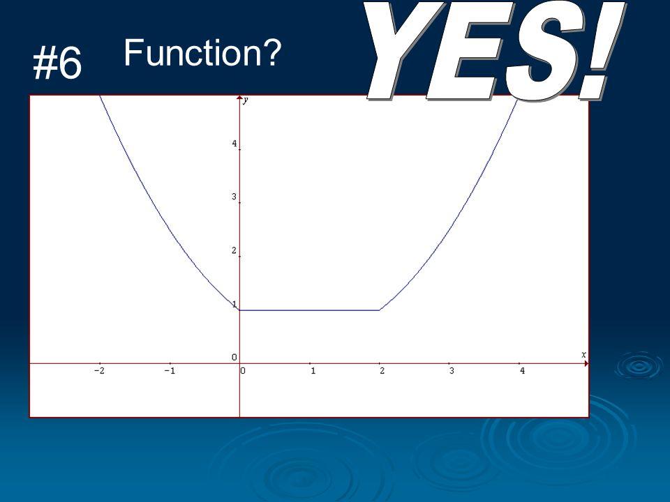 #6 Function?