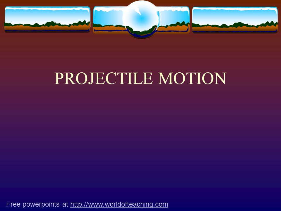 PROJECTILE MOTION - SUMMARY Projectile motion is motion with a constant horizontal velocity combined with a constant vertical acceleration The projectile moves along a parabola