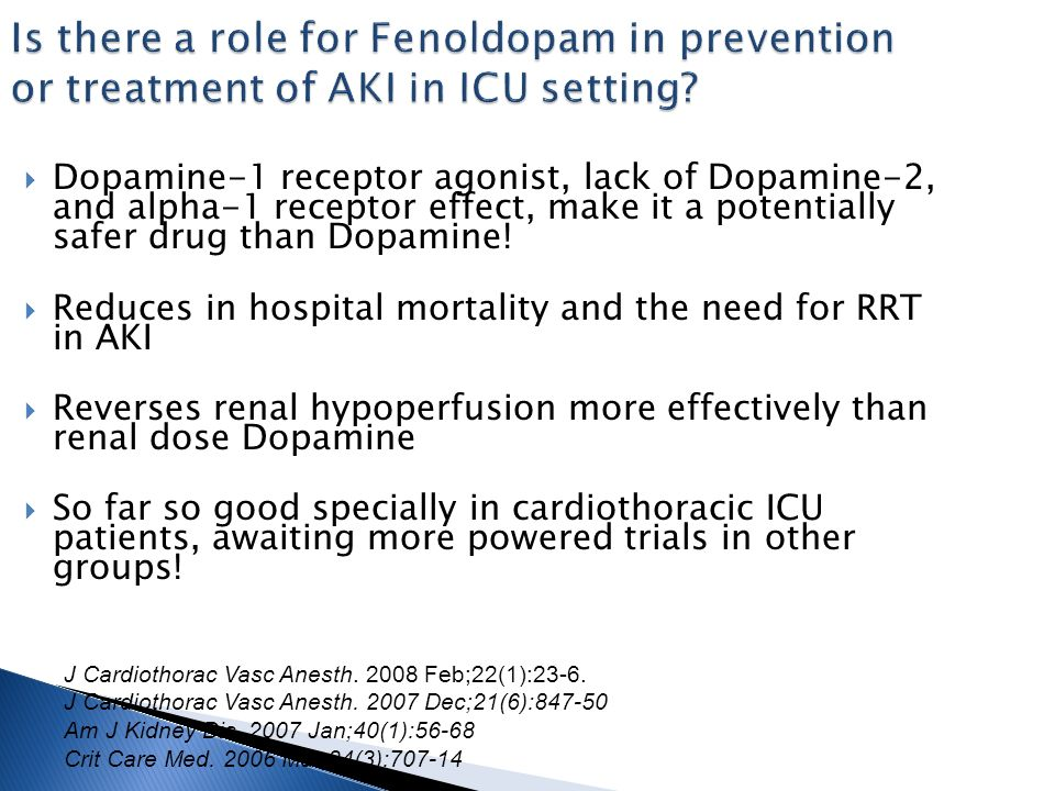 Is there a role for Fenoldopam in prevention or treatment of AKI in ICU setting.